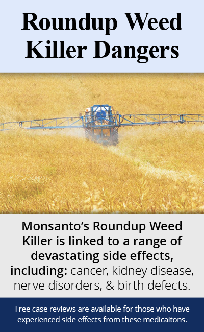 Monsanto's Roundup Weed Killer is linked to a range of devastating side effects, including: cancer, kidney disease, nerve disorders, & birth defects. // Monroe Law Group